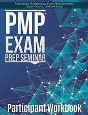 NEW PMP Exam Prep Workbook: Participant Workbook for the PMP Exam