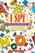Scholastic Reader Level 1: Scholastic Reader Level 1: I Spy School by Jean...