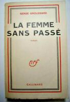 LA FEMME SANS PASSE  Serge Groussard  Roman
