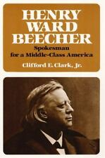 Henry Ward Beecher: Spokesman for a Middle-Class America-ExLibrary