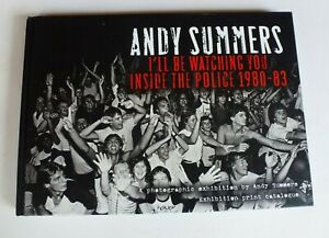 I'll Be Watching You: Inside The Police, 1980-83 GALLERY EXHIBITION CATALOGUE