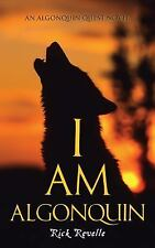 I Am Algonquin (Paperback or Softback)