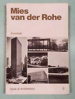 MIES VAN DER ROHE Werner Blaser - Zanichelli 1977 1a edizione