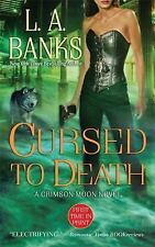 Cursed to Death (Crimson Moon, Book 4) by Banks, L. A.