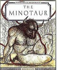 The Minotaur Monsters of Mythology