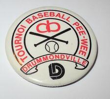 1970's Baseball Pin Coin Button Drummondville Canada Tournoi Pee Wee Pinback