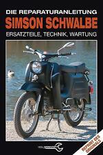 Simson Schwalbe Reparaturanleitung KR51 Ersatzteile Reparaturbuch Handbuch Buch
