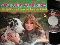 """7"""" Juliane Werding / Da staunste was & Du gehörst an die Leine Paul 1976 # 3414"""