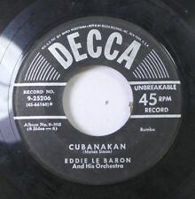 Jazz 45 Eddie Le Baron And His Orchestra - Cubanakan / Amor Sincero On Decca