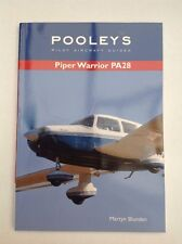 Pooleys Pilot Aircraft Guides - Piper Warrior PA28 by Martyn Blunden (Paperback,