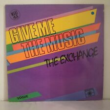 """The Exchange – Give Me The Music (Vinyl, 12"""", Maxi 33 Tours)"""