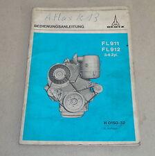 Betriebsanleitung / Handbuch Deutz Motor FL911 /FL912 3-6 Zylinder Stand 02/1969