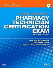 Mosby's Review for the Pharmacy Technician Certification Examination by James J…