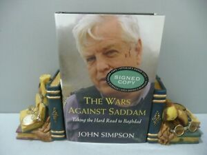 """JOHN SIMPSON """"The Wars Against Saddam"""". *SIGNED*. 1st/4th. 2003. (S2)"""