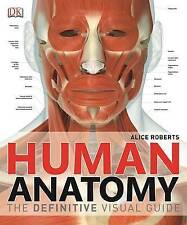 Human Anatomy by Dr. Alice Roberts (Hardback, 2014)