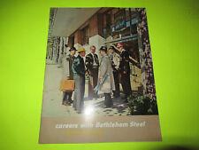 Bethlehem Steel Company Careers With Bethlehem Steel Magazine Brochure