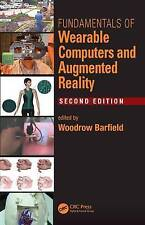 NEW Fundamentals of Wearable Computers and Augmented Reality, Second Edition