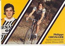 CYCLISME carte cycliste PHILIPPE CHEVALLIER équipe RENAULT elf GITANE 1982