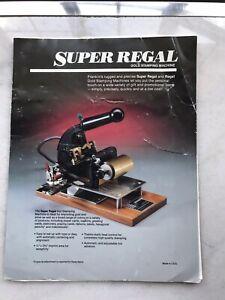 Super Regal Gold Stamping Machine