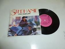 "STEPHANIE - Live Your Life - 1986 UK 2-track 7"" Vinyl Single"