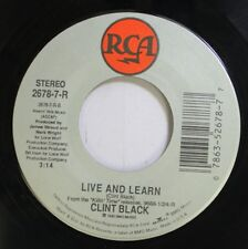Country Nm! 45 Clint Black - Live And Learn / Put Yourself In My Shoes On Rca