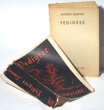 RARISSIME EO GEORGES SIMENON TIRAGE DE TÊTE : PEDIGRÉE ( VERSION NON EXPURGÉE )