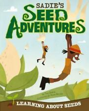 Sadie's Seed Adventures: Learning about Seeds (Take It Outside)-ExLibrary