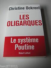 Les Oligarques - Le Système Poutine Christine Ockrent