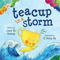 Lucy M. George, Teacup in a Storm, Very Good Book