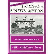 Woking to Southampton by Vic Mitchell, Keith Smith (Hardback, 1988)