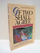 If Two Shall Agree: Praying Together as a Couple by Carey Moore & Pamela Moore