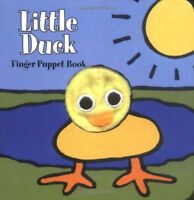 Little Duck: Finger Puppet Book (Little Finger Puppet Board Books) by Chronicle