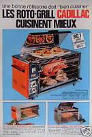 PUBLICITÉ 1973 LES ROTO GRILL CADILLAC UNE BONNE RÔTISSOIRE - ADVERTISING