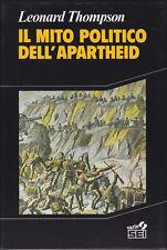 AFRICA / IL MITO POLITICO DELL'APARTHEIDE - 1989