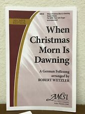 *Lot Of 15* When Christmas Morn Is Dawning by Wetzler- Lorenz Satb Choral Octavo