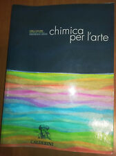 CHIMICA PER L ARTE - Bucari, Casali e Lanari -  CALDERINI editore (SENZA CD)