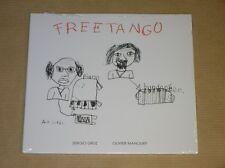 CD / SERGIO CRUZ & OLIVIER MANOURY / FREE TANGO / NEUF SOUS CELLO