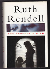 Ruth Rendell - The Crocodile Bird - 1st/1st 1993  Dustwrapper -  Nice Copy