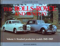 Rolls-Royce & Bentley 1945-65 Vol.1 Standard Production Cars Collector's Guide