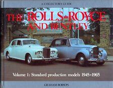 Rolls-Royce & Bentley 1945-65 norme Vol.1 voitures de production Collector's Guide