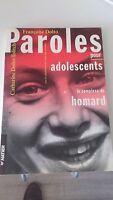 Paroles pour adolescents ou le complexe du homard - Françoise Dolto