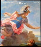 GIOVAN BATTISTA GAULLI IL BACICCIO 1639-1709. Dell'Arco, Graf, Petrucci. Skira.