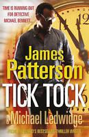 Tick, Tock. James Patterson & Michael Ledwidge (Michael Bennett 4)-ExLibrary