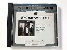 Studio Series - About a mile - Who you say you are - accompaniment track cd