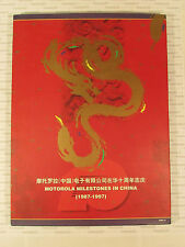 MOTOROLA MILESTONES IN CHINA (1987-1997) Business Hardcover Book rare