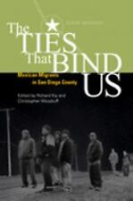 The Ties That Bind Us: Mexican Immigrants in San Diego County (U.S.-Me-ExLibrary