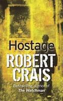 Hostage, Crais, Robert, Very Good Book