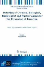 Detection of Chemical, Biological, Radiological and Nuclear Agents for the
