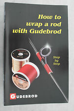 How to Wrap a Rod w/ Gudebrod Step by Step Custom Fishing Rod Building Book NEW