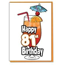 Cocktail 81st Birthday Card - Ladies - Mens - Daughter - Son - Friend - Adult